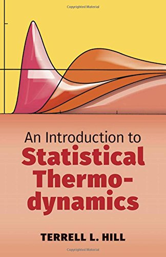 An Introduction To Statistical Thermodynamics Hill Terrell L 9780486652429 Books Amazon Ca