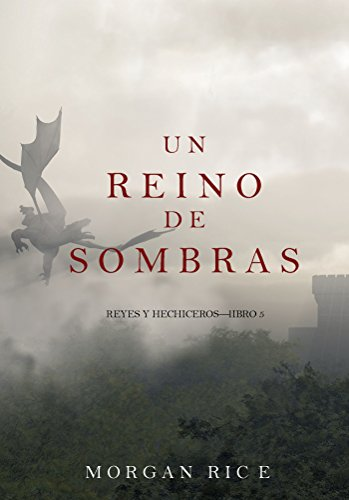 Un Reino de Sombras (Reyes y Hechiceros—Libro #5) (Spanish Edition