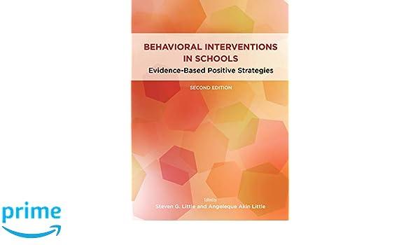 Evidence-Based Positive Strategies Behavioral Interventions in Schools