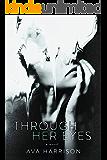 Through Her Eyes: A Novel