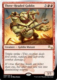 Three-Headed Goblin - Unstable