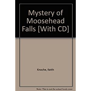 Mystery of Moosehead Falls