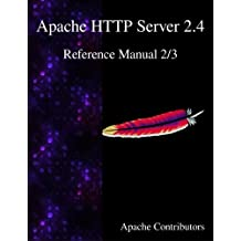 Apache HTTP Server 2.4 Reference Manual 2/3