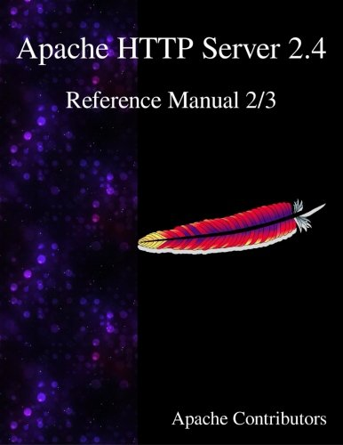 Apache HTTP Server 2.4 Reference Manual 2/3 (Volume 2)