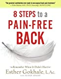 img - for 8 Steps to a Pain-Free Back: Natural Posture Solutions for Pain in the Back, Neck, Shoulder, Hip, Knee, and Foot book / textbook / text book