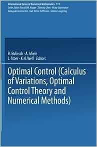 Optimal Control: Calculus of Variations, Optimal Control