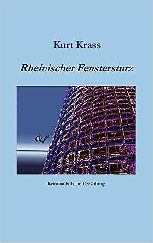Rheinischer Fenstersturz (German Edition)