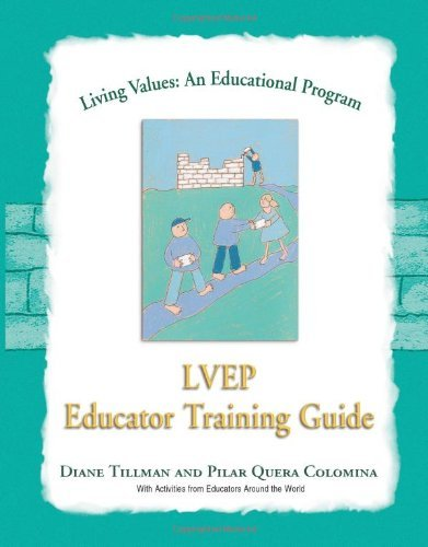 Living Values Educator Training Guide (Living Values: An Educational Programme) by Tillman Diane (2001-02-01) Paperback
