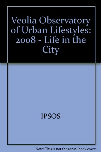 veolia-observatory-of-urban-lifestyles-2008-life-in-the-city