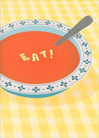 Soup Embossed - Soup Bowl A*Press Foil & Embossed Get Well Card