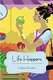 Life Happens, Nathalie Brisebois, 1475972474