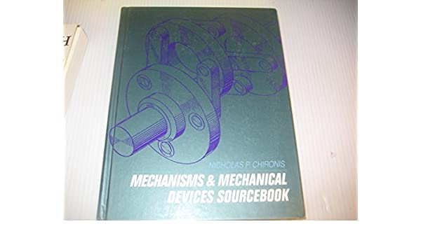 ingenious mechanisms for designers and inventors ebook