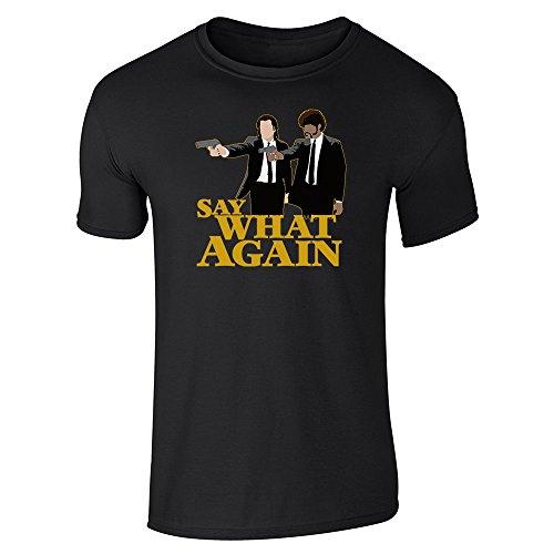 Say What Again Minimalist Black L Short Sleeve T-Shirt