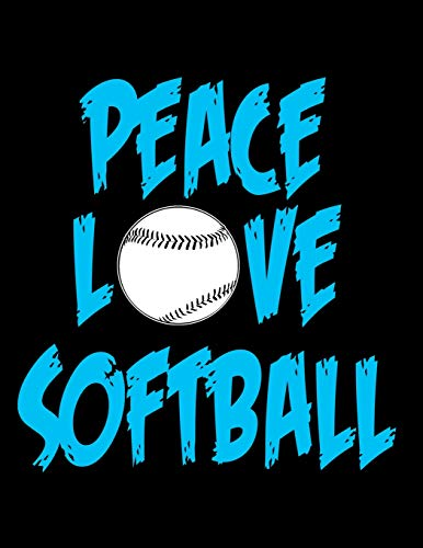 Peace Love Softball: Notebook, Journal, Diary Or Sketchbook With Lined Paper por Jolly Pockets
