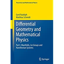 Differential Geometry and Mathematical Physics: Part I. Manifolds, Lie Groups and Hamiltonian Systems