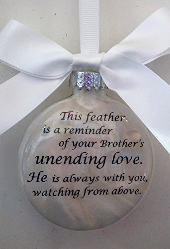 Brother Memorial - This Feather is a Reminder - In Memory Christmas Ornament - Guardian Angel in Heaven Keepsake Gift