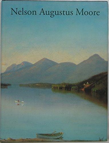 Nelson Augustus Moore: Connecticut Landscape Painter