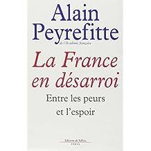 FRANCE EN DÉSARROI (LA)