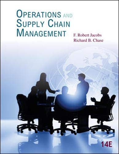 Operations and Supply Chain Management (McGraw-Hill/Irwin Series Operations and Decision Sciences) (Operations And Supply Chain Management 13th Edition)