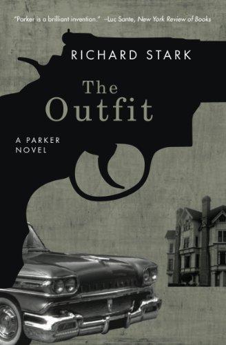 The Outfit: A Parker Novel (Parker Novels Book 3) -