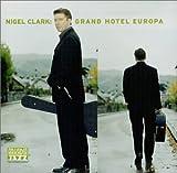 Grand Hotel Europa by Nigel Clark (2001-08-28)