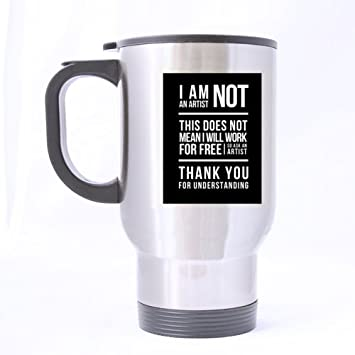 funny mug kidding saying i am not an artist this does not thank you for