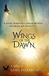 Wings of the Dawn (Beneath His Wings Book 1)