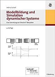 Modellbildung und Simulation dynamischer Systeme: Eine Sammlung von Simulink-Beispielen