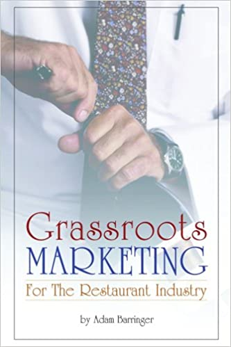 Grassroots Marketing For The Restaurant Industry