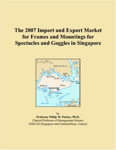 The 2007 Import and Export Market for Frames and Mountings for Spectacles and Goggles in ()
