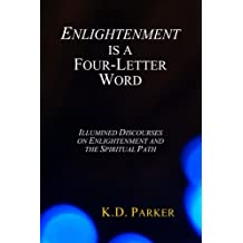 Enlightenment is a Four-Letter Word