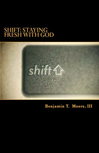 shift-staying-fresh-with-god