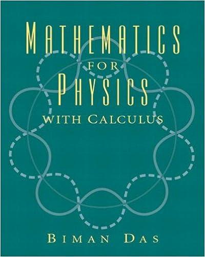 Mathematics for physics with calculus biman das 9780131913363 mathematics for physics with calculus biman das 9780131913363 amazon books fandeluxe Choice Image