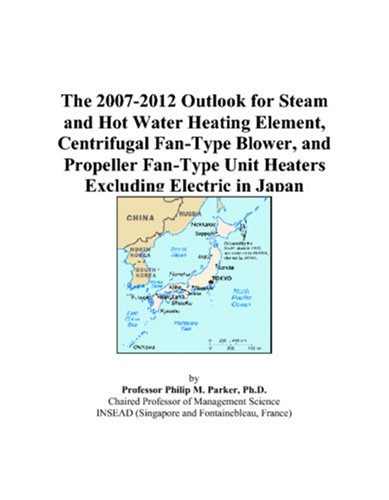 The 2007-2012 Outlook for Steam and Hot Water Heating Element, Centrifugal Fan-Type Blower, and Propeller Fan-Type Unit Heaters Excluding Electric in Japan ()