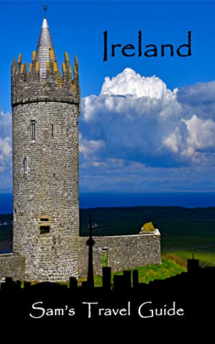 Ireland: Essential Travel Tips – all you NEED to know