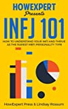 img - for INFJ 101: How to Understand Your INFJ Personality and Thrive as the Rarest MBTI Personality Type book / textbook / text book