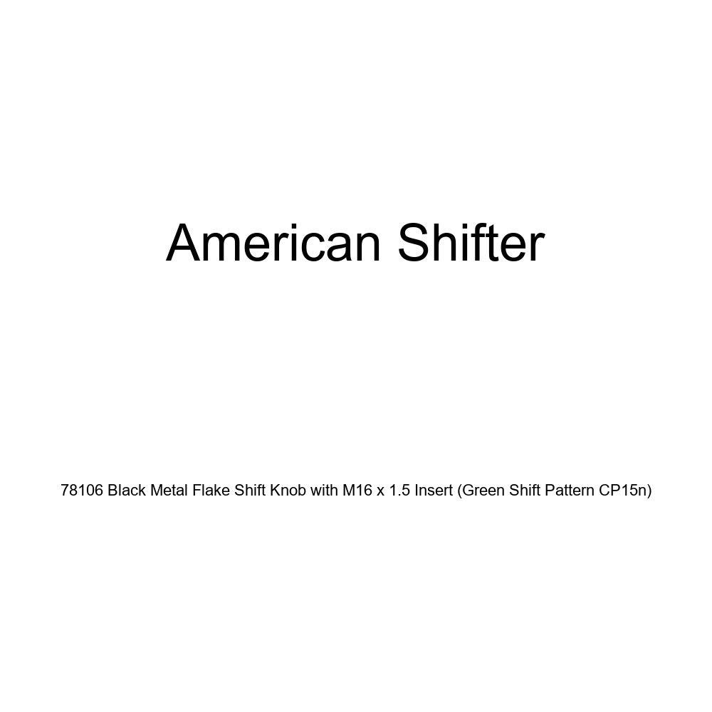 American Shifter 78106 Black Metal Flake Shift Knob with M16 x 1.5 Insert Green Shift Pattern CP15n