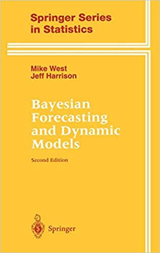 Amazon com: Bayesian Forecasting and Dynamic Models (Springer Series