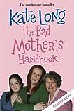 The Bad Mother's Handbook (TV tie-in)