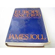 Europe Since 1870: An International History