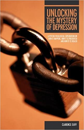 Nedlastinger gratis ebøkerUnlocking the Mystery of Depression: A Psycho-Theological Exploration on How It Happens, How It Is Prevented and How It Is Healed by Clarence Duff 1553066820 PDF ePub MOBI