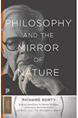 Philosophy and the Mirror of Nature: Thirtieth-Anniversary Edition (Princeton Classics) Paperback