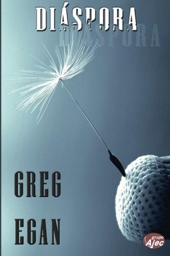 Diaspora (Spanish Edition) [Greg Egan] (Tapa Blanda)