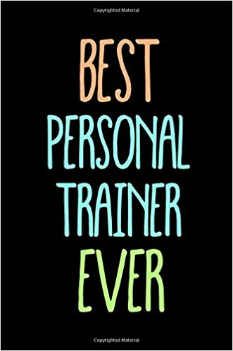 Best Personal Trainer Ever Funny Appreciation Gifts For Personal