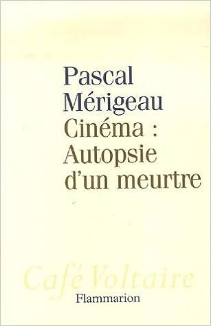 Amazon Fr Cinema Autopsie D Un Meurtre Pascal Merigeau