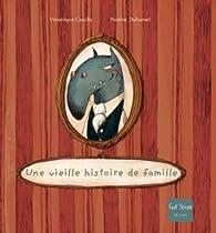 Une vieille histoire de famille par Véronique Cauchy