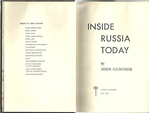 Inside Russia Today by John Gunther