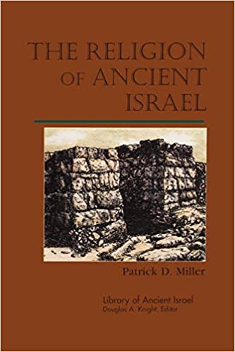 The Religion of Ancient Israel Library of Ancient Israel ...