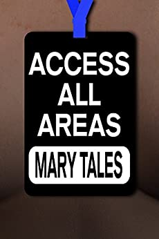 Access All Areas (The Gang Book 8) by [Tales, Mary]