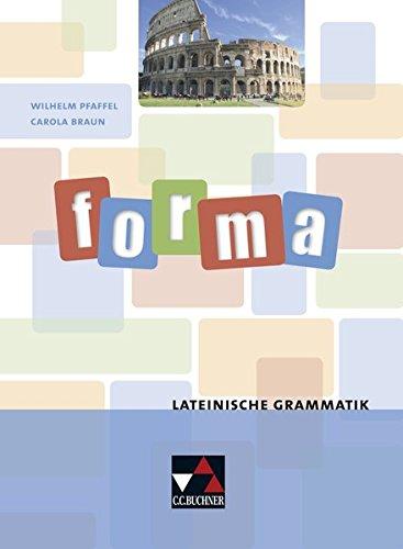 Grammatiken I / forma.Lateinische Grammatik